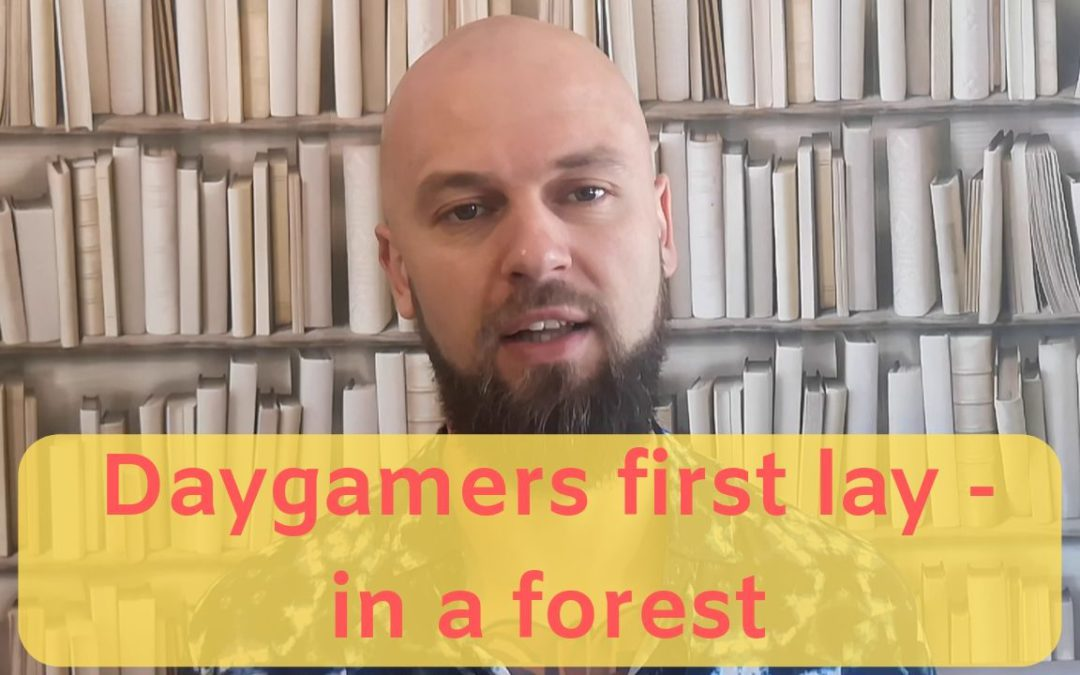 Daygamers first lay – in a forest