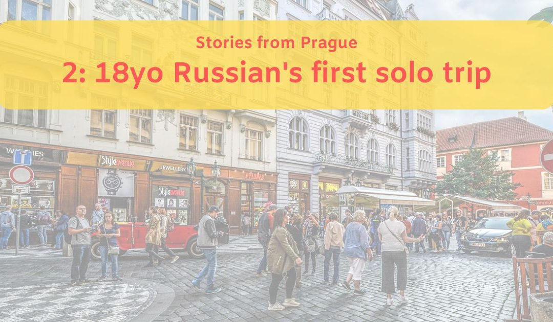 Daygame stories from Prague. 2: 18yo Russian's first solo trip