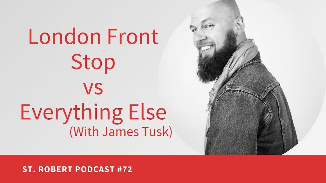 London Front Stop vs Everything Else  | St. Robert Daygame Pick-up Podcast #72